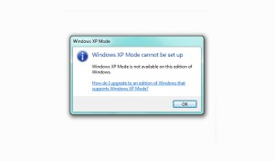 Windows XP Mode is not available for this edition of Windows